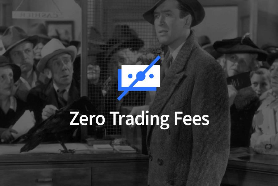 Zero Trading Fees